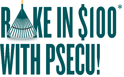 Rake In $100 With PSECU!